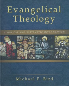 Bird-EvangelicalTheology