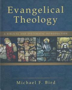Bird-EvangelicalTheology