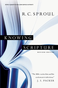 Sproul-KnowingScripture