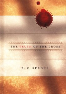 Sproul-TruthOfTheCross
