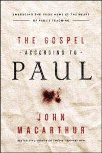 MacArthur-GospelAccordingToPaul